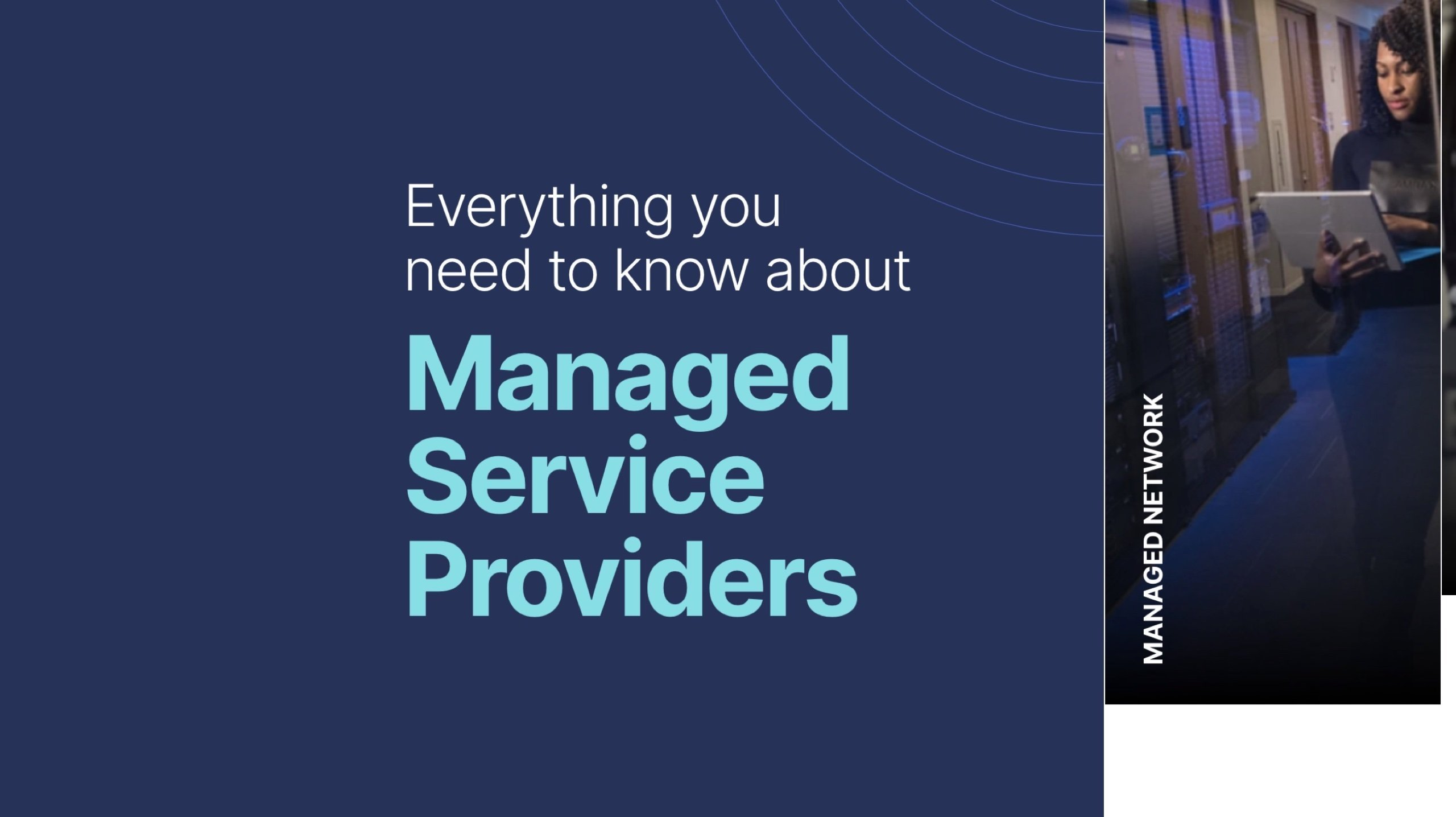 Everything you need to know about Managed Service Providers
